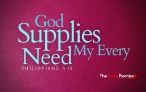 God Supplies My Every Need - Philippians 4:19