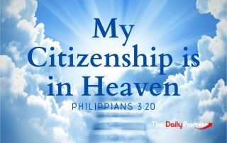 My Citizenship is in Heave - Philippians 3:20