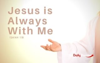 Jesus is Always With Me - Matthew 28:20