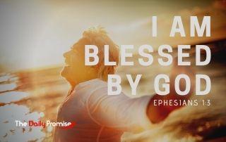 I Am Blessed by God - Ephesians 1:3
