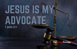 Jesus is My Advocate - 1 John 2:1