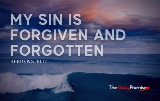 My Sin is Forgiven and Forgotten - Hebrews 10:17
