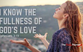 I Know the Fullness of God 's Love - Ephesians 3:19