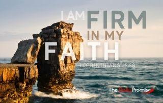 I Am Firm in My Faith - 1 Corinthians 15:58