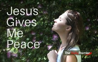 God Gives Me Peace - 2 Thessalonians 3:16
