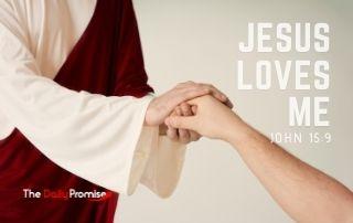 Jesus Loves Me - John 15:9